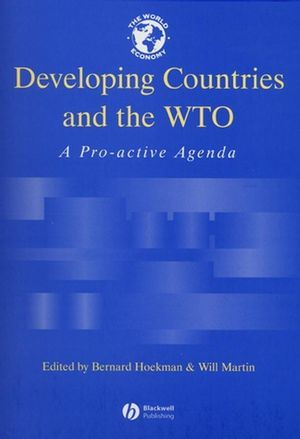 Developing Countries and the WTO: A Pro-Active Agenda