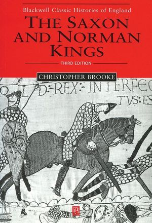 The Saxon and Norman Kings, 3rd Edition (0631231315) cover image