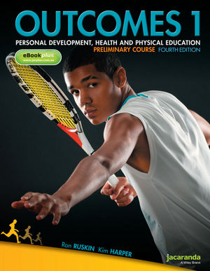 Outcomes 1: Personal Development, Health and Physical Education, Preliminary Course & eBookPLUS, 4th Edition