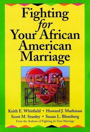 Fighting for Your African American Marriage (0787955515) cover image
