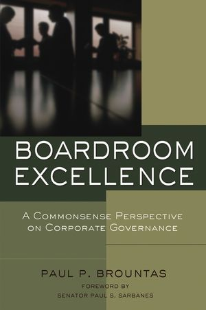Boardroom Excellence: A Common Sense Perspective on Corporate Governance (0787976415) cover image