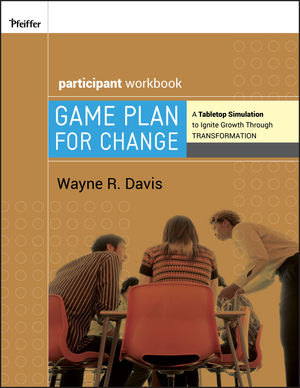 Game Plan for Change: A Tabletop Simulation to Ignite Growth Through Transformation Participant Workbook (0787996815) cover image