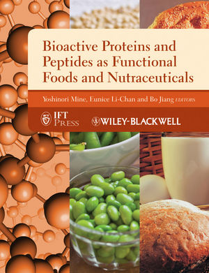 Bioactive Proteins and Peptides as Functional Foods and Nutraceuticals (0813813115) cover image
