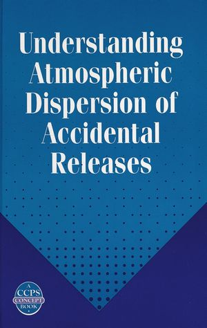 Understanding Atmospheric Dispersion of Accidental Releases (0816906815) cover image