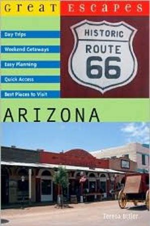 Great Escapes: Arizona