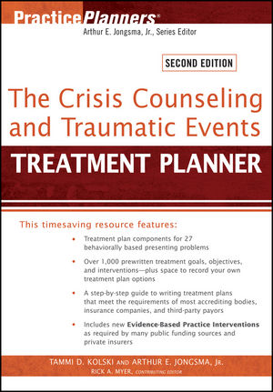 The Crisis Counseling and Traumatic Events Treatment Planner, 2nd Edition (1118057015) cover image