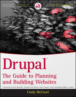 Drupal: The Guide to Planning and Building Websites (1118149815) cover image
