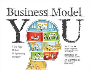Business Model You: A One-Page Method For Reinventing Your Career (1118156315) cover image