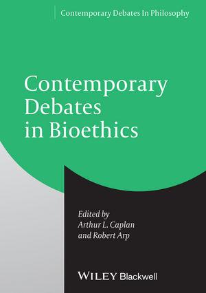Contemporary Debates in Bioethics (1118328515) cover image