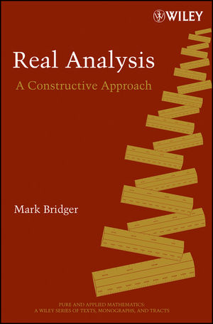 Real Analysis: A Constructive Approach (1118367715) cover image