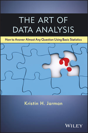 Wiley: The Art Of Data Analysis: How To Answer Almost Any Question