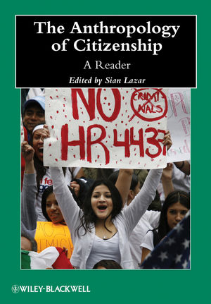 The Anthropology of Citizenship: A Reader (1118412915) cover image