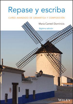 Repase y escriba: Curso avanzado de gramática y composición, 7th Edition