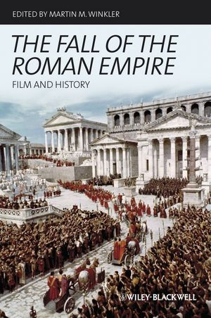 The Fall of the Roman Empire: Film and History (1118589815) cover image