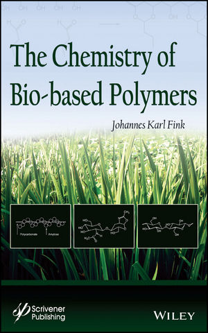 The Chemistry of Bio-based Polymers (1118837215) cover image