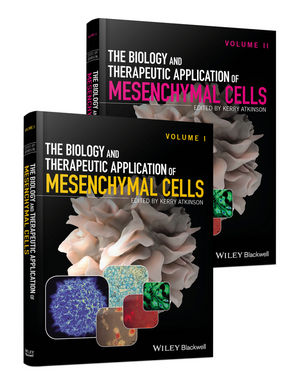The Biology and Therapeutic Application of Mesenchymal Cells, 2 Volume Set