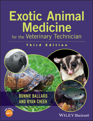 Exotic Animal Medicine for the Veterinary Technician, 3rd Edition (1118924215) cover image