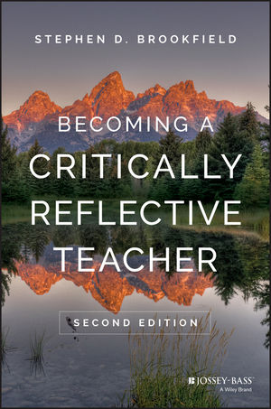 Becoming a Critically Reflective Teacher, 2nd Edition (1119050715) cover image