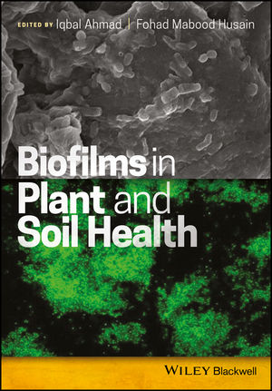 Biofilms in Plant and Soil Health (1119246415) cover image