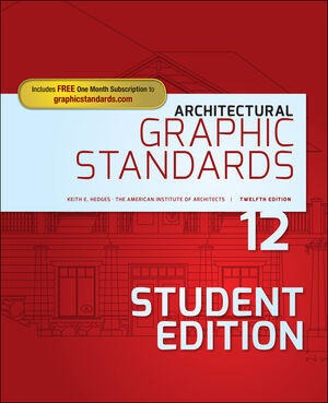 Architectural Graphic Standards 12th Edition Student Edition Wiley