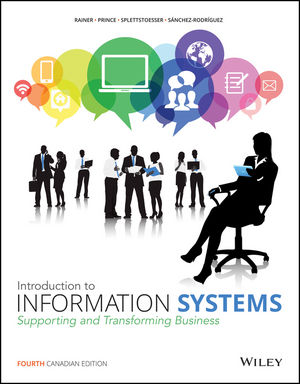 Introduction to Information Systems, 4th Canadian Edition
