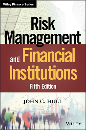 Risk Management and Financial Institutions, 5th Edition