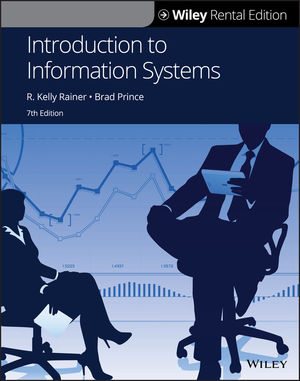 Introduction to Information Systems, 7th Edition