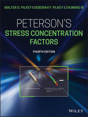 Peterson's Stress Concentration Factors, 4th Edition
