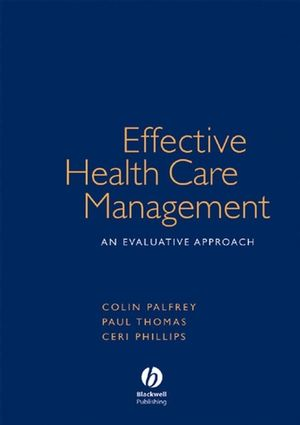 Effective Health Care Management: An Evaluative Approach
