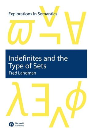 Indefinites and the Type of Sets (1405116315) cover image