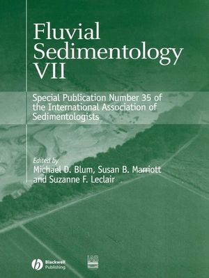 Fluvial Sedimentology VII: (Special Publication 35 of the IAS) (1405126515) cover image