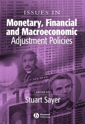 Issues in Monetary, Financial and Macroeconomic Adjustment Policies (1405129115) cover image