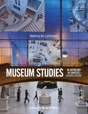 Museum Studies: An Anthology of Contexts, 2nd Edition