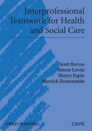 Interprofessional Teamwork for Health and Social Care (1405181915) cover image
