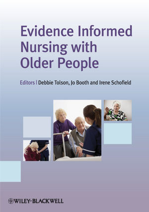 Evidence Informed Nursing with Older People (1444340115) cover image