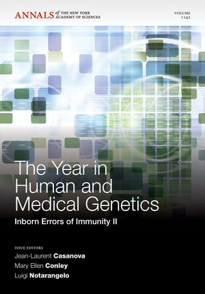 The Year in Human and Medical Genetics: Inborn Errors of Immunity II, Volume 1242 (1573318515) cover image