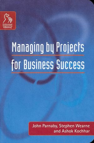 Managing by Projects for Business Success (1860583415) cover image