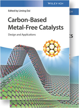 Carbon-Based Metal-Free Catalysts: Design and Applications, 2 Volumes