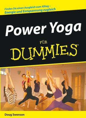Power Yoga für Dummies