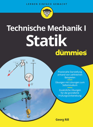 Technische Mechanik I Statik für Dummies