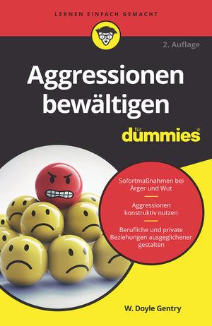 Aggressionen bewaltigen fur Dummies, 2nd Edition