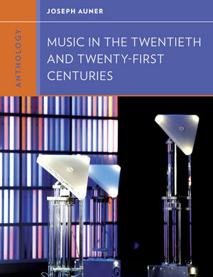 Anthology for Music in the Twentieth and Twenty-First Centuries
