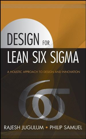 Design for Lean Six Sigma: A Holistic Approach to Design and Innovation  (0470007516) cover image