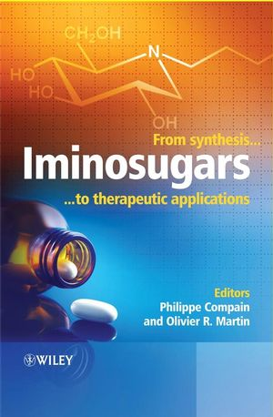 Iminosugars: From Synthesis to Therapeutic Applications