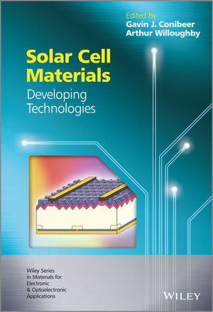Solar Cell Materials: Developing Technologies