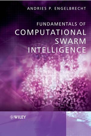 Fundamentals of Computational Swarm Intelligence (0470091916) cover image