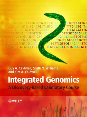 Integrated Genomics: A Discovery-Based Laboratory Course (0470095016) cover image