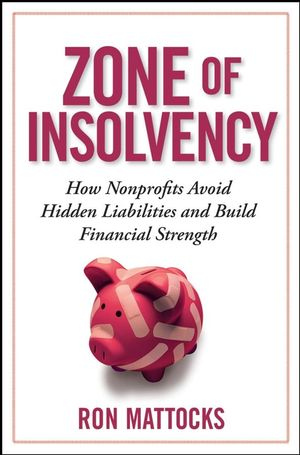 The Zone of Insolvency: How Nonprofits Avoid Hidden Liabilities and Build Financial Strength
