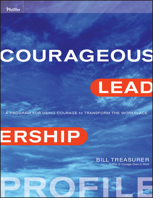 Courageous Leadership Profile