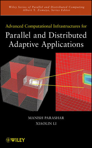 Advanced Computational Infrastructures for Parallel and Distributed Adaptive Applications (0470558016) cover image